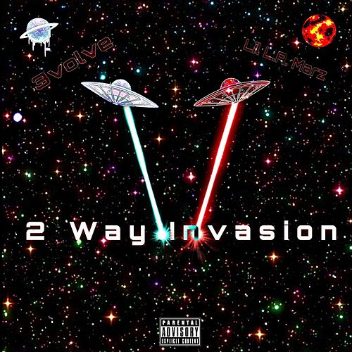2 Way Invasion by Lil L.A. Marz
