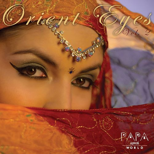 Orient Eyes, Vol. 2 von Francesco Landucci, Ankoku Project, DJ Ebreo, GB, Aisha, Ethan, David LC Thomas, Burua' Project, Sambox, Filippo Lui