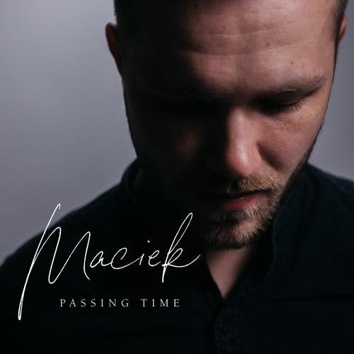 Passing Time von Maciek