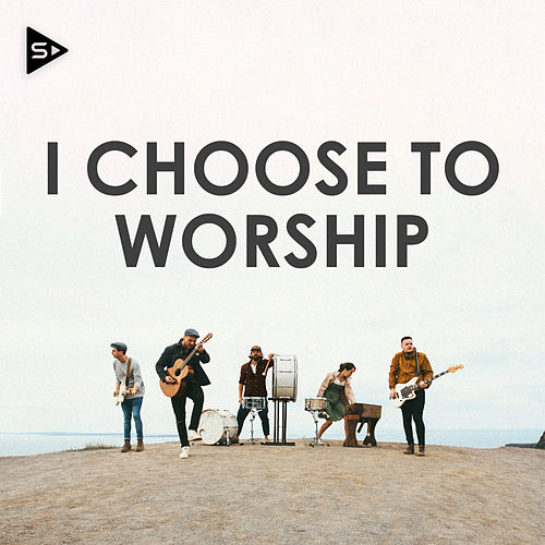 I Choose To Worship by Various Artists