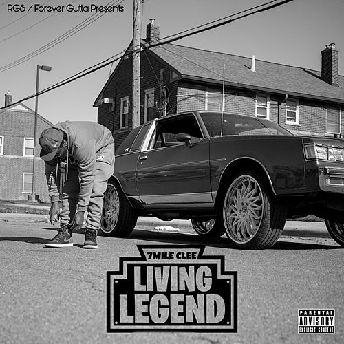 Living Legend by 7 MILE CLEE