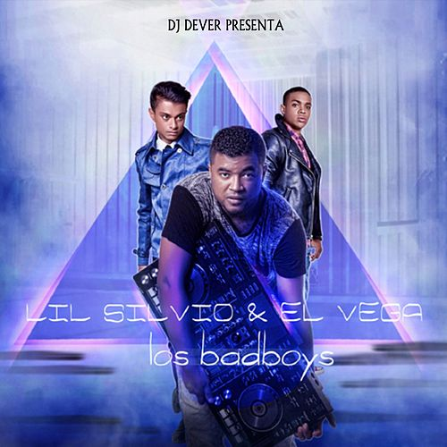 Los BadBoys by DJ Dever