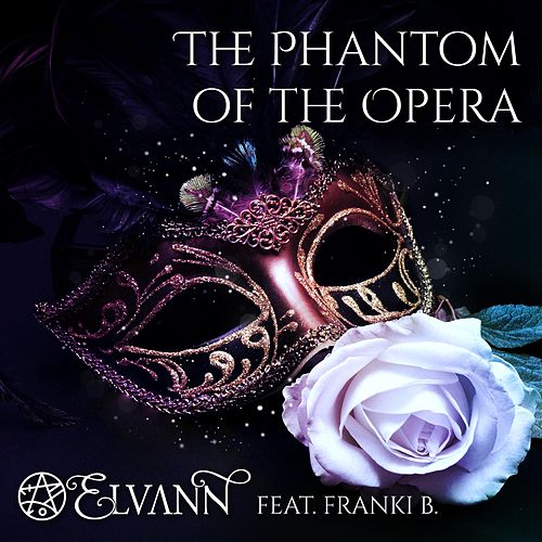 The Phantom of the Opera by Elvann
