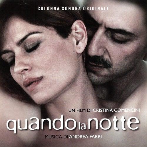 Quando la notte (Colonna sonora originale) by Andrea Farri