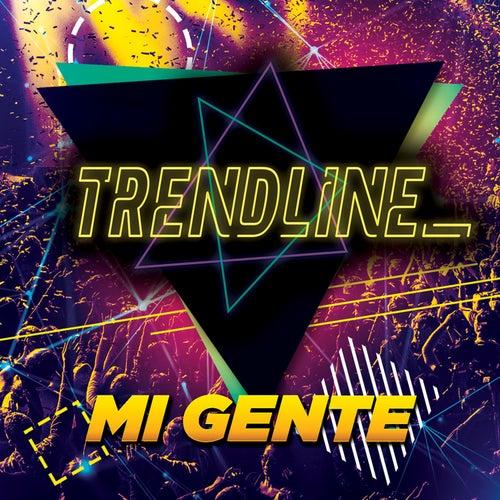 Mi Gente / Atrevete / Criminal / Mayores / Rockabye / Havana von TrendLine