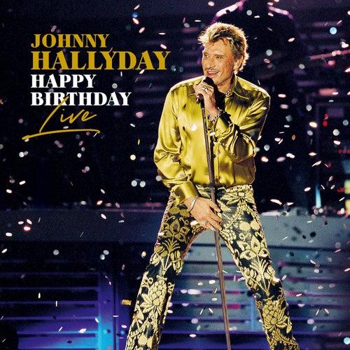 Happy Birthday Live (Live) de Johnny Hallyday
