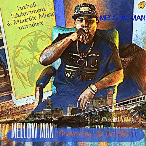 Mellow Man by Mellow Man