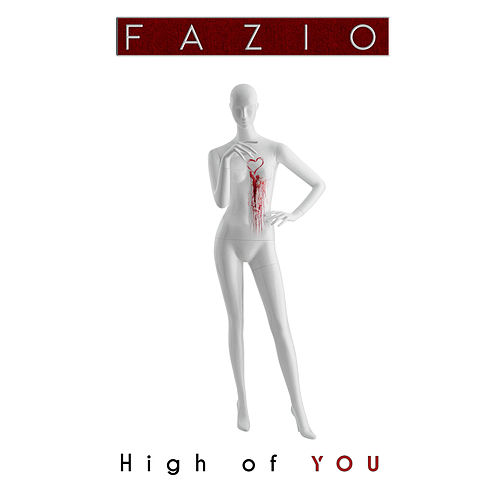High of you by Fazio