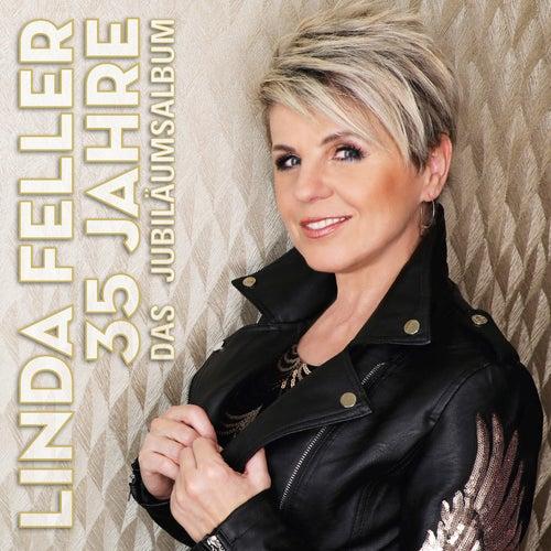 35 Jahre - Das Jubiläumsalbum von Linda Feller