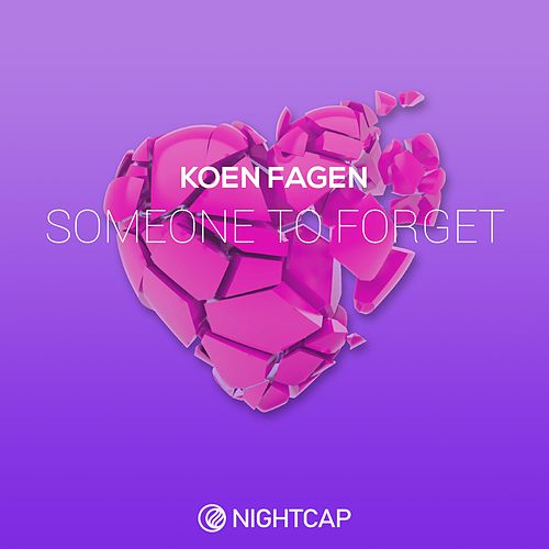 Someone to Forget by Koen Fagen