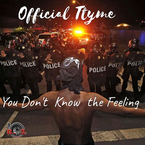 You Don't Know the Feeling by Official Ttyme