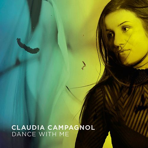 Dance With Me by Claudia Campagnol