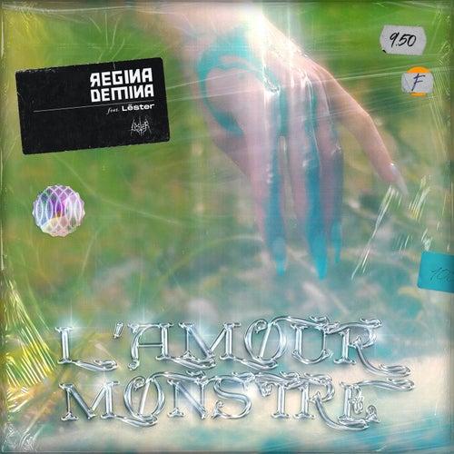 L'amour monstre de Régina Demina