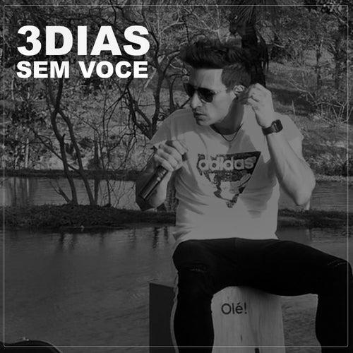 Três Dias Sem Você (Acústico) de Lyandro Rodrigues