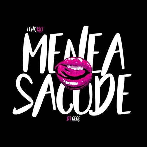 Menea Sacude (Funk Rkt) de Dj Gere