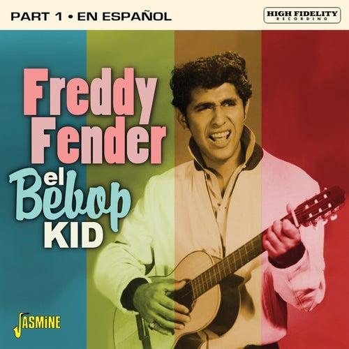 El Bebop Kid, Pt. 1 (En Español) de Freddy Fender