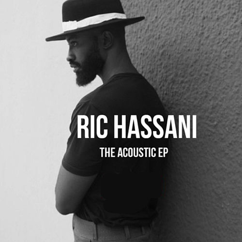 The Acoustic - EP by Ric Hassani