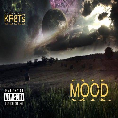 Mood by Travis Kr8ts