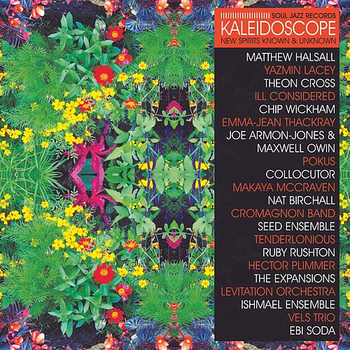 Soul Jazz Records presents KALEIDOSCOPE - New Spirits Known and Unknown von Various Artists