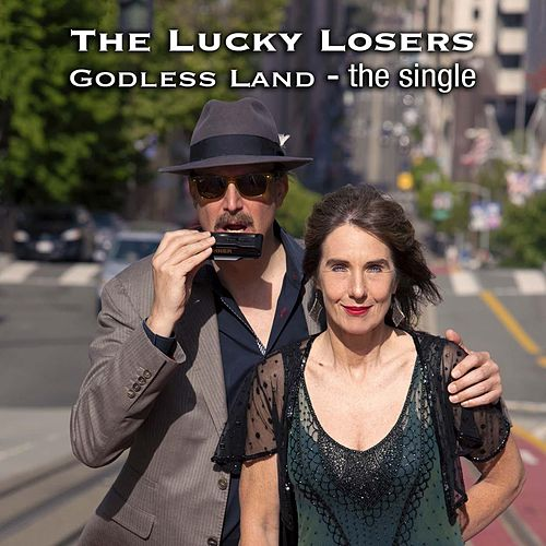Godless Land fra The Lucky Losers