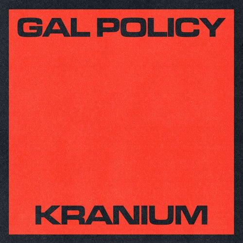 Gal Policy de Kranium