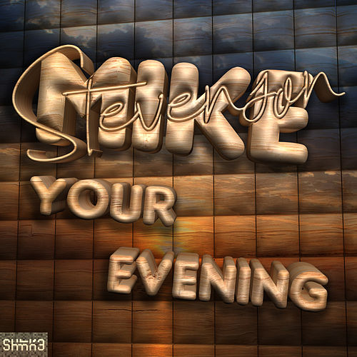 Your Evening by Mike Stevenson