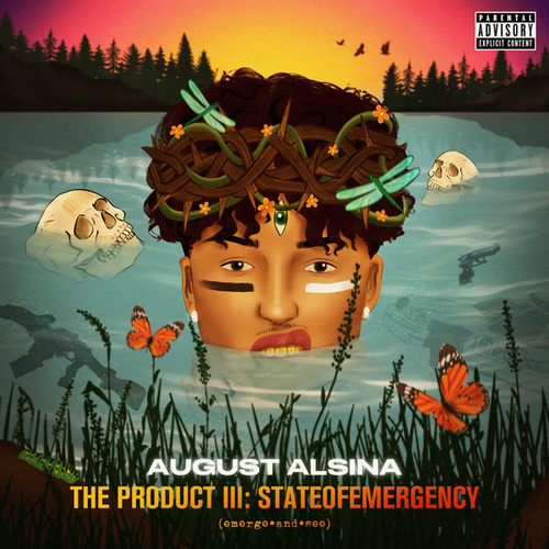 The Product III: stateofEMERGEncy di August Alsina