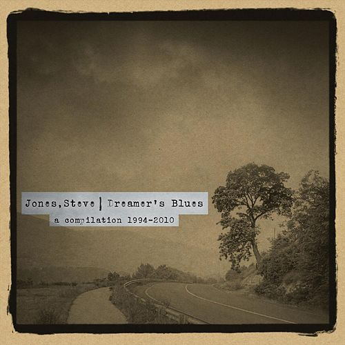 Dreamer's Blues by Steve Jones