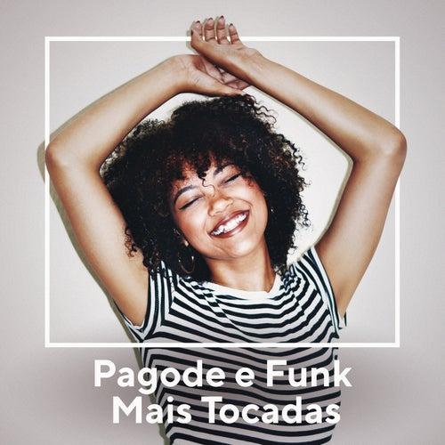 Pagode e Funk Mais Tocadas de Various Artists