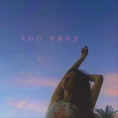 Too Easy von Gianna Shay