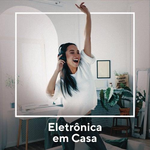 Eletrônicas Em Casa by Various Artists