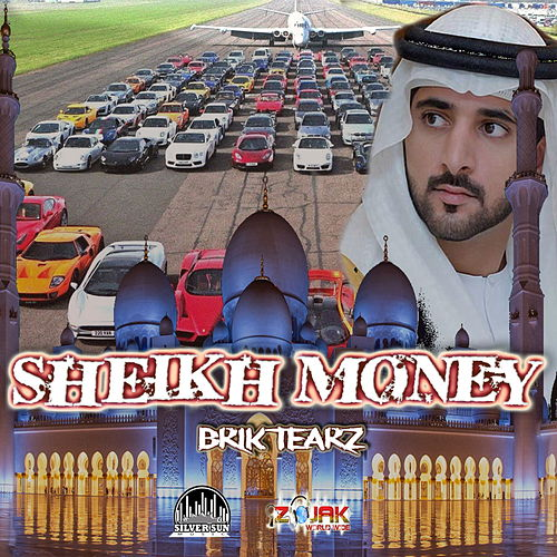 Sheikh Money by Brik Tearz