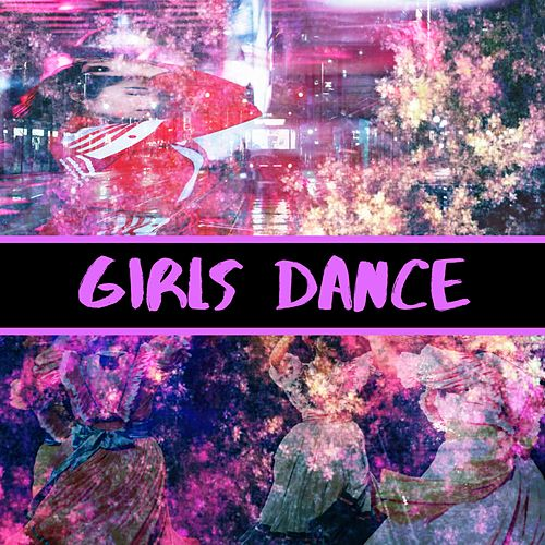 Girls Dance by Sik Skillz