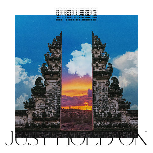 Just Hold On (Eli Brown Remix) by Sub Focus