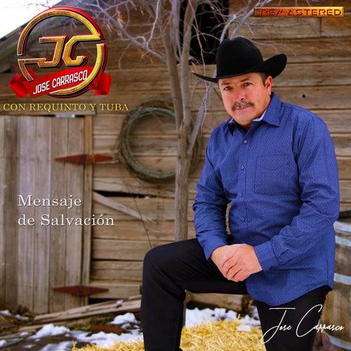 Mensaje de Salvacion Remasterizado de Jose Carrasco