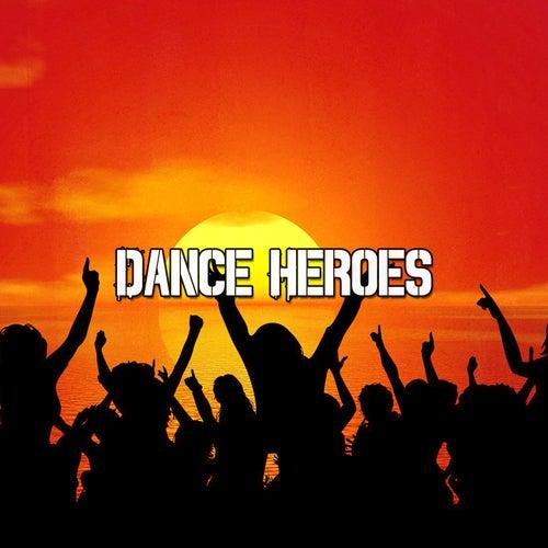 Dance Heroes by Ibiza DJ Rockerz