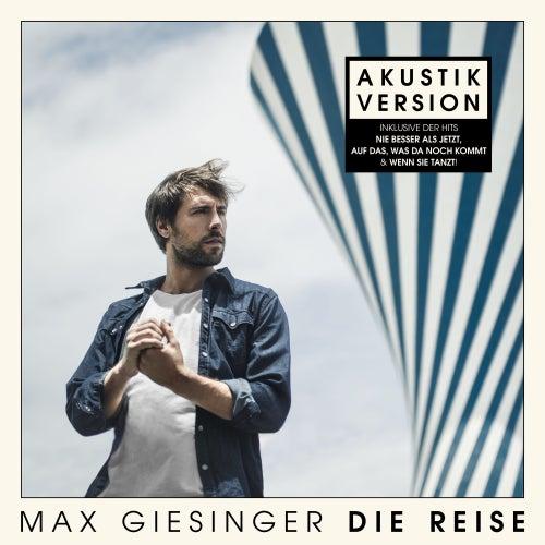 Die Reise (Akustik Version) de Max Giesinger
