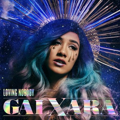 Loving Nobody by Galxara