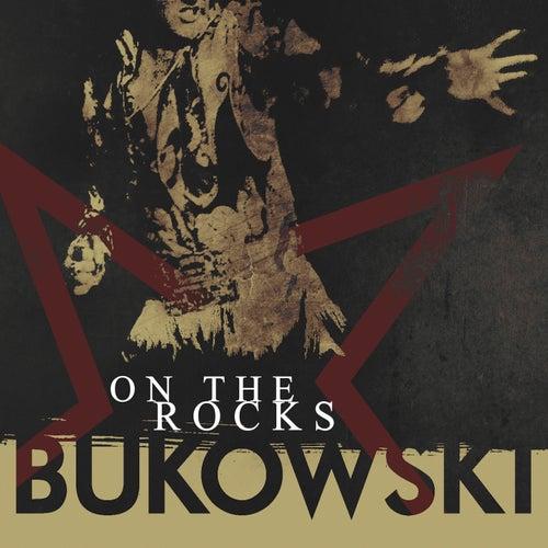 On the Rocks de Bukowski