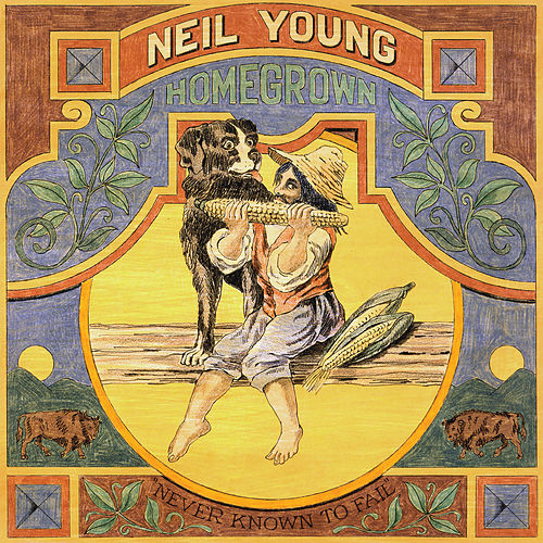 Homegrown von Neil Young