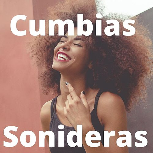 Cumbias Sonideras by Armando Hernandez, Fito Olivares Y Su Grupo, Los 50 De Joselito, Los Gaiteros De San Jacinto, Tropical Del Bravo
