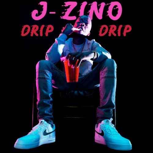 Drip Drip di J-Zino