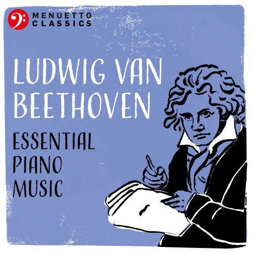 Ludwig van Beethoven: Essential Piano Music de Various Artists