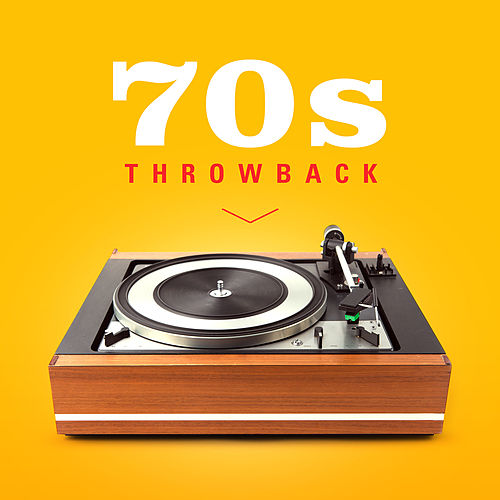 70s Throwback by Various Artists