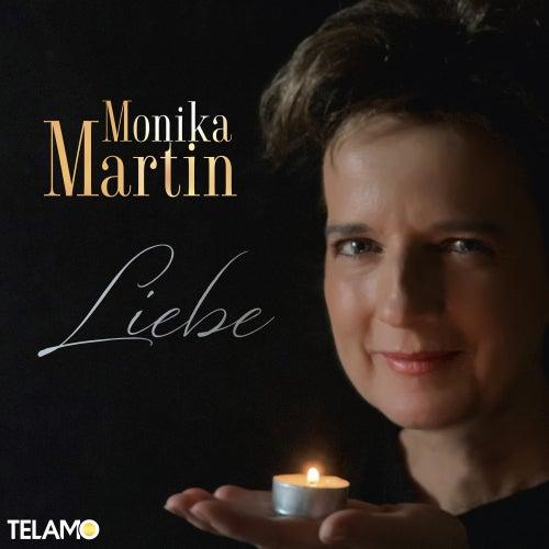 Liebe von Monika Martin