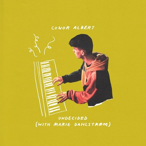 Undecided (with Marie Dahlstrom) by Conor Albert