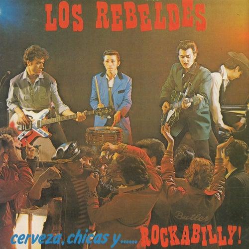 Cerveza, chicas y... Rockabilly! di Los Rebeldes