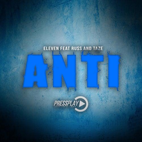 Anti (feat. Russ & Taze) de Eleven