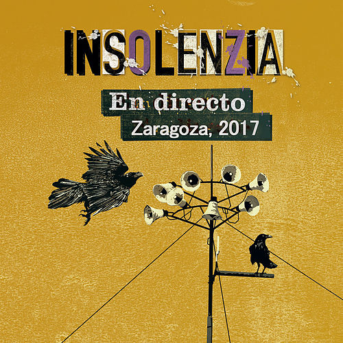 En Directo, Zaragoza, 2017 von Insolenzia