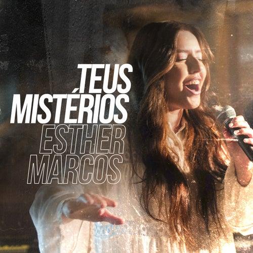 Teus Mistérios by Esther Marcos
